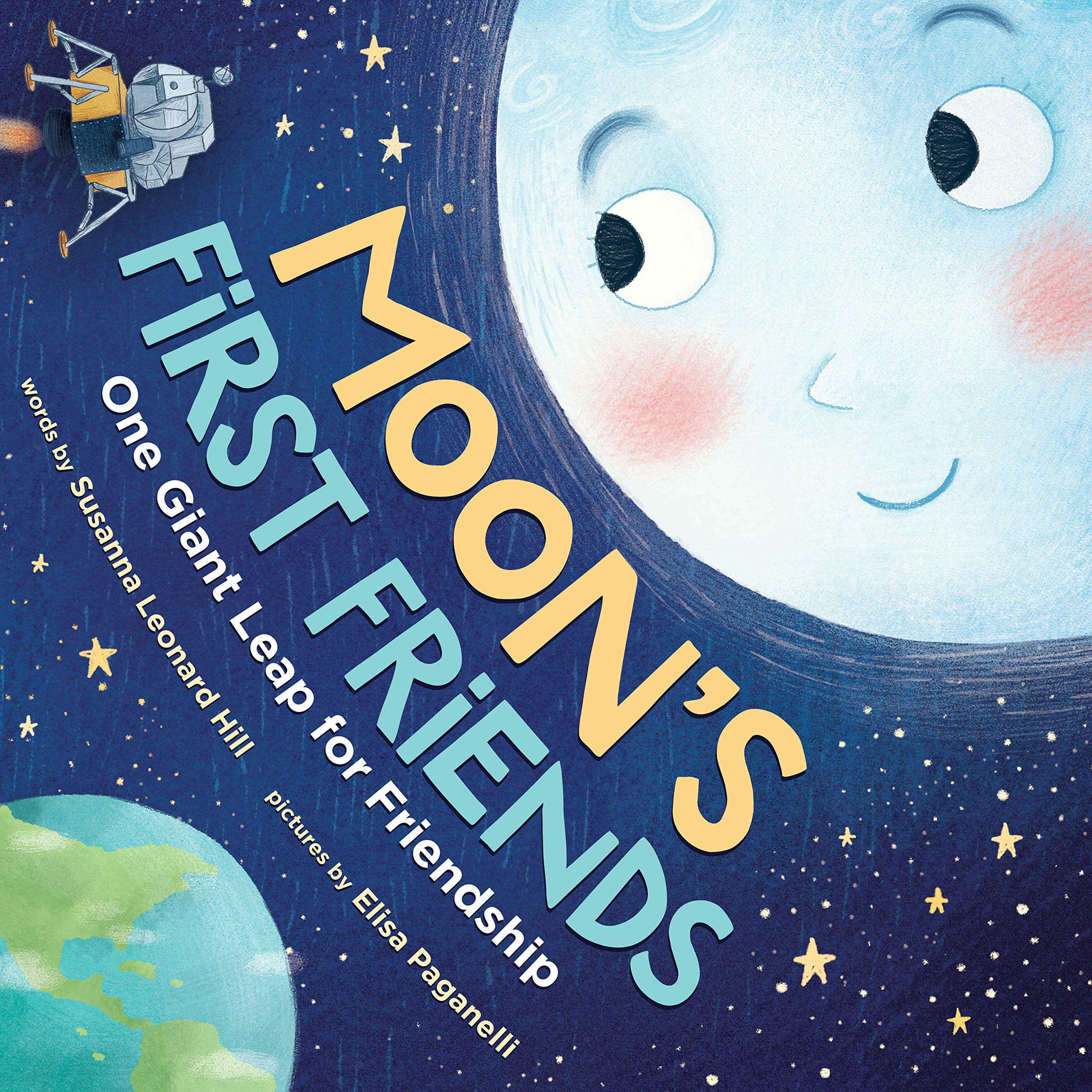 "Book cover for ""Moon's first friends : one giant leap for friendship"""
