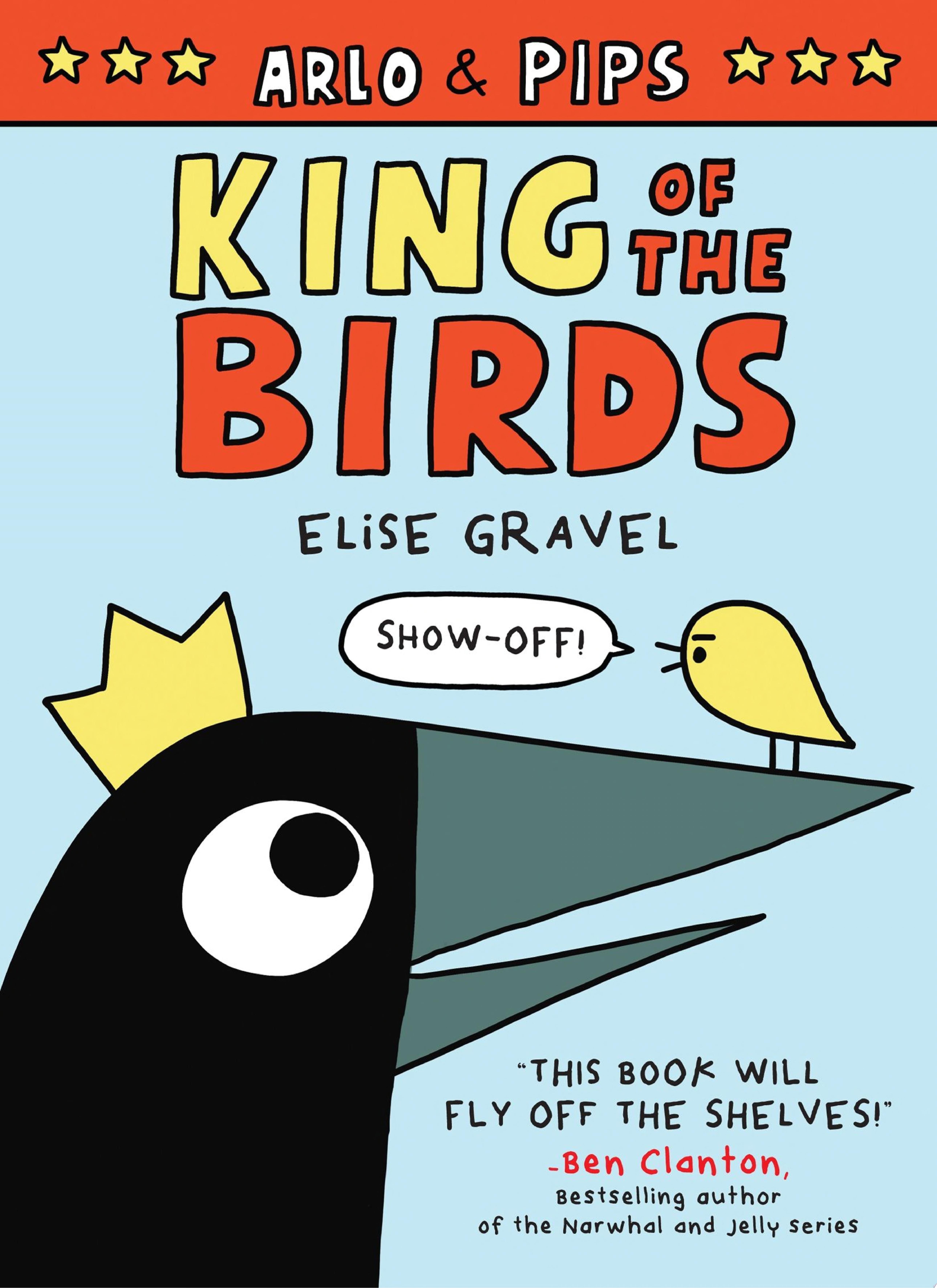 "Image for ""Arlo & Pips: King of the Birds"""