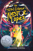 "Image for ""The Total Eclipse of Nestor Lopez"""