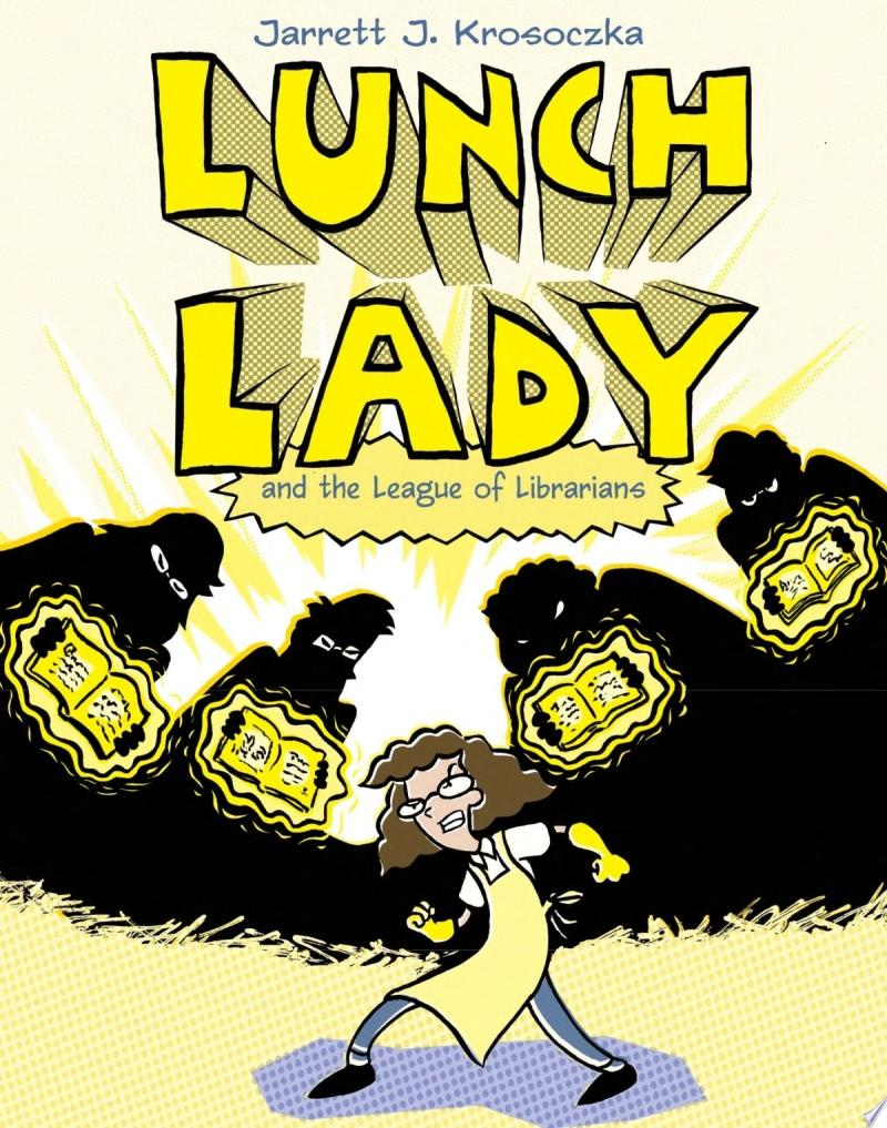 "Image for ""Lunch Lady and the League of Librarians"""