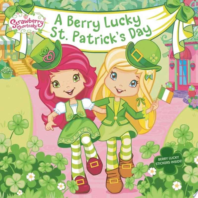 "Image for ""A Berry Lucky St. Patrick's Day"""