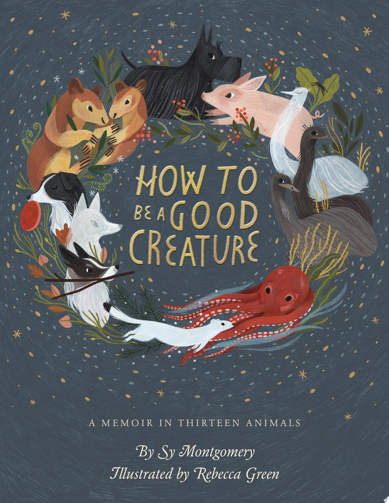 "Image for ""How to Be a Good Creature"""