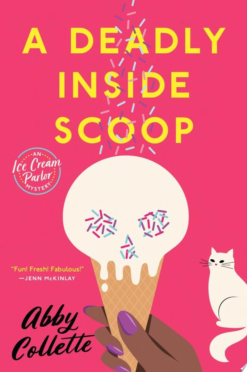 "Image for ""A Deadly Inside Scoop"""