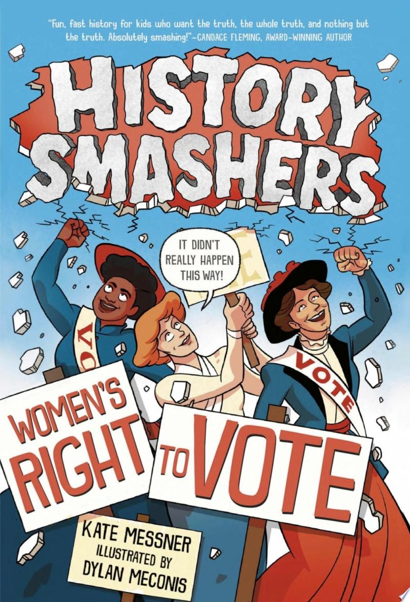 "Image for ""History Smashers: Women's Right to Vote"""
