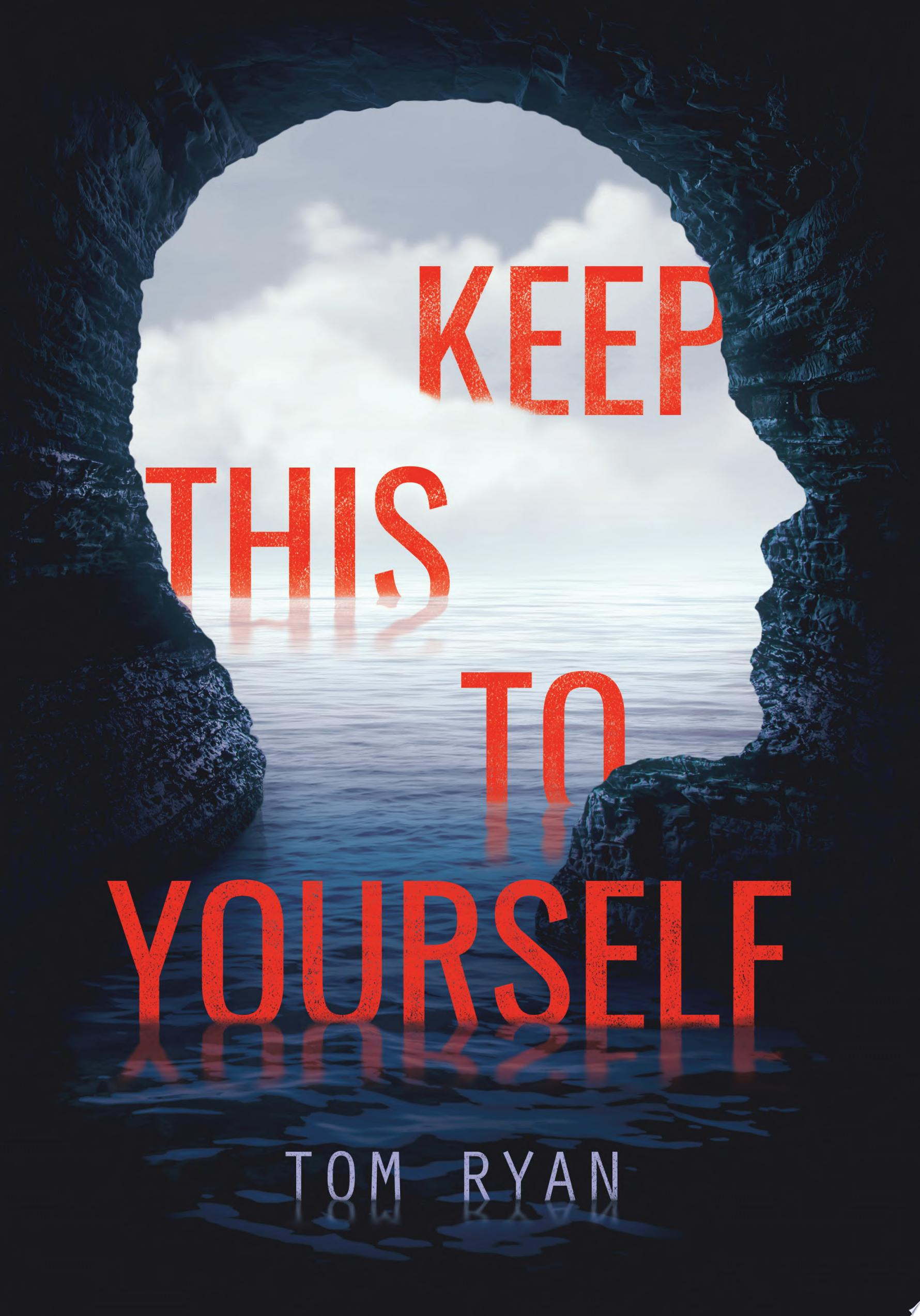 "Image for ""Keep This to Yourself"""