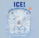"Image for ""Ice! Poems about Polar Life"""
