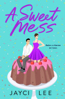 "Image for ""A Sweet Mess"""