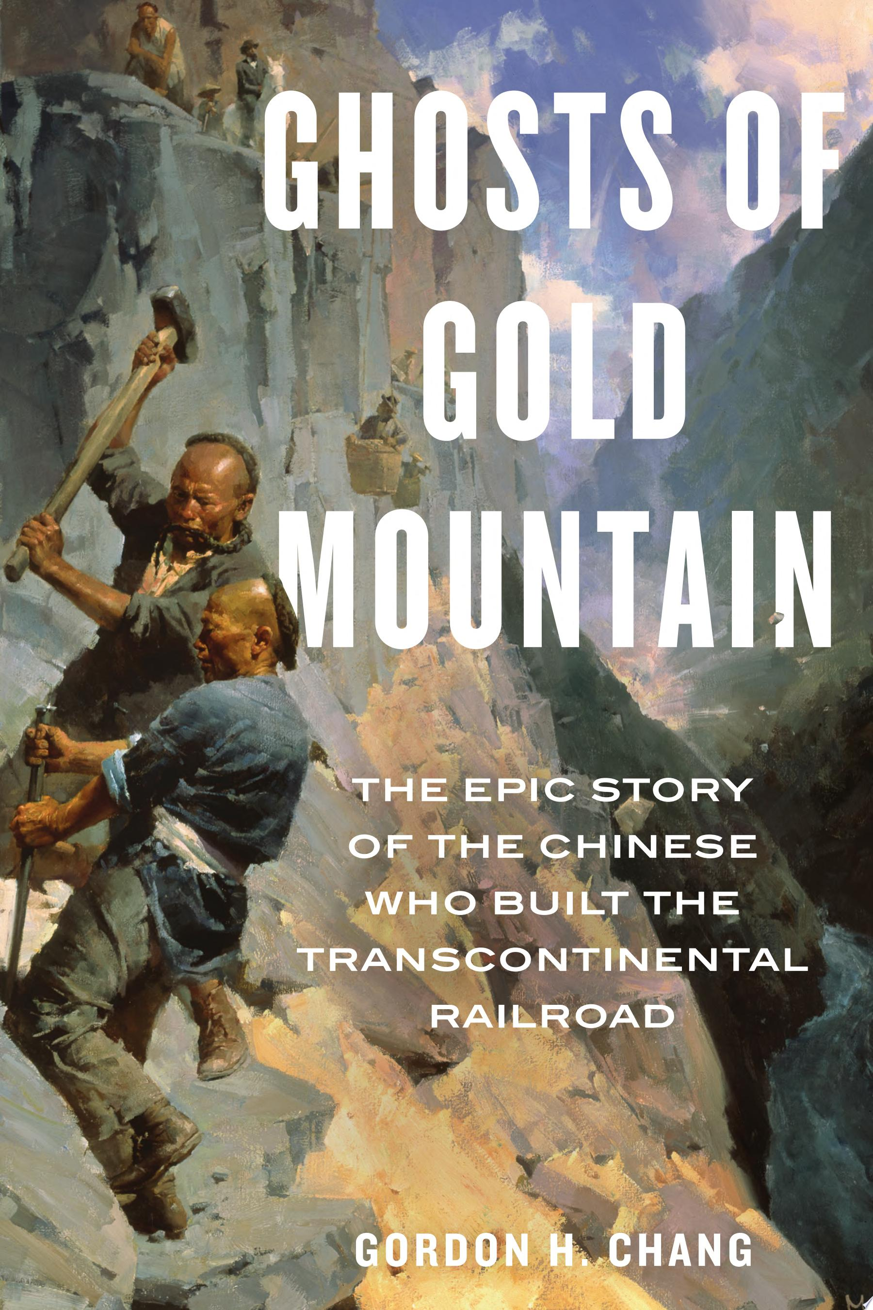 "Image for ""Ghosts of Gold Mountain"""