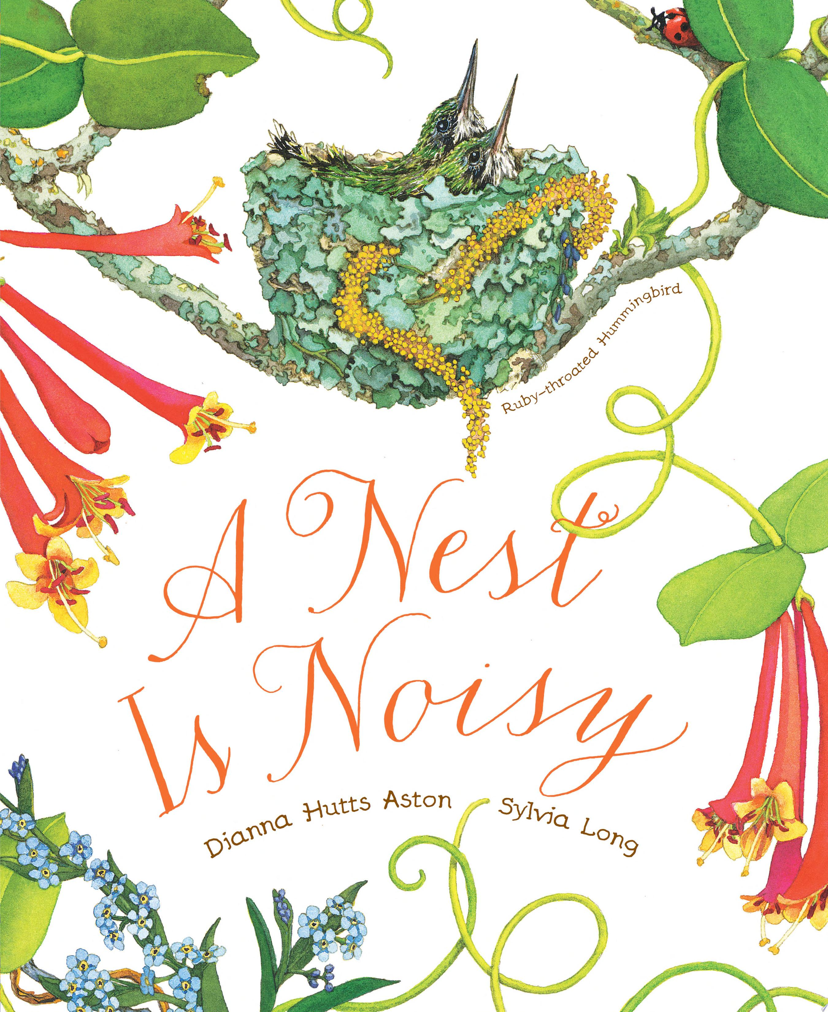 "Image for ""A Nest Is Noisy"""