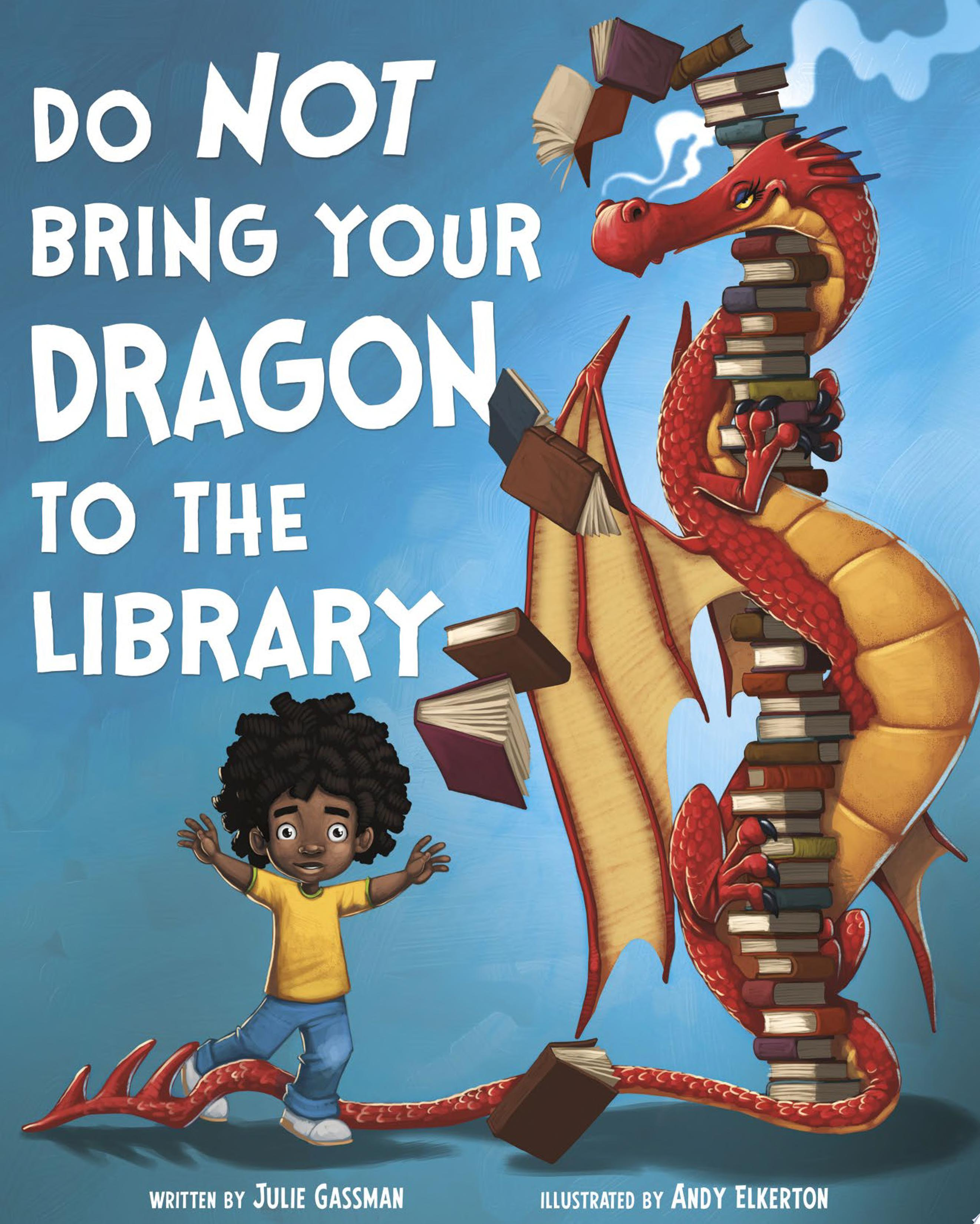 "Image for ""Do Not Bring Your Dragon to the Library"""