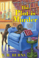 "Image for ""The Plot Is Murder"""