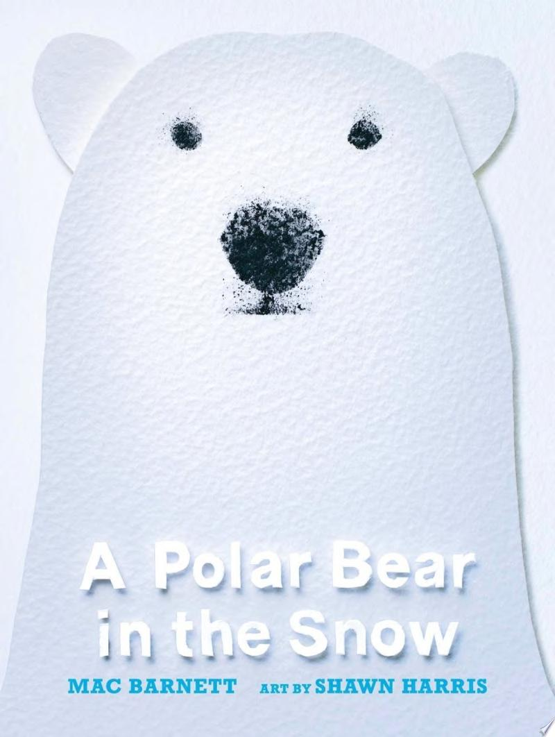 "Image for ""A Polar Bear in the Snow"""