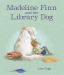 "Image for ""Madeline Finn and the Library Dog"""