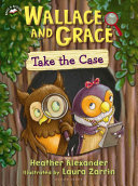 "Image for ""Wallace and Grace Take the Case"""