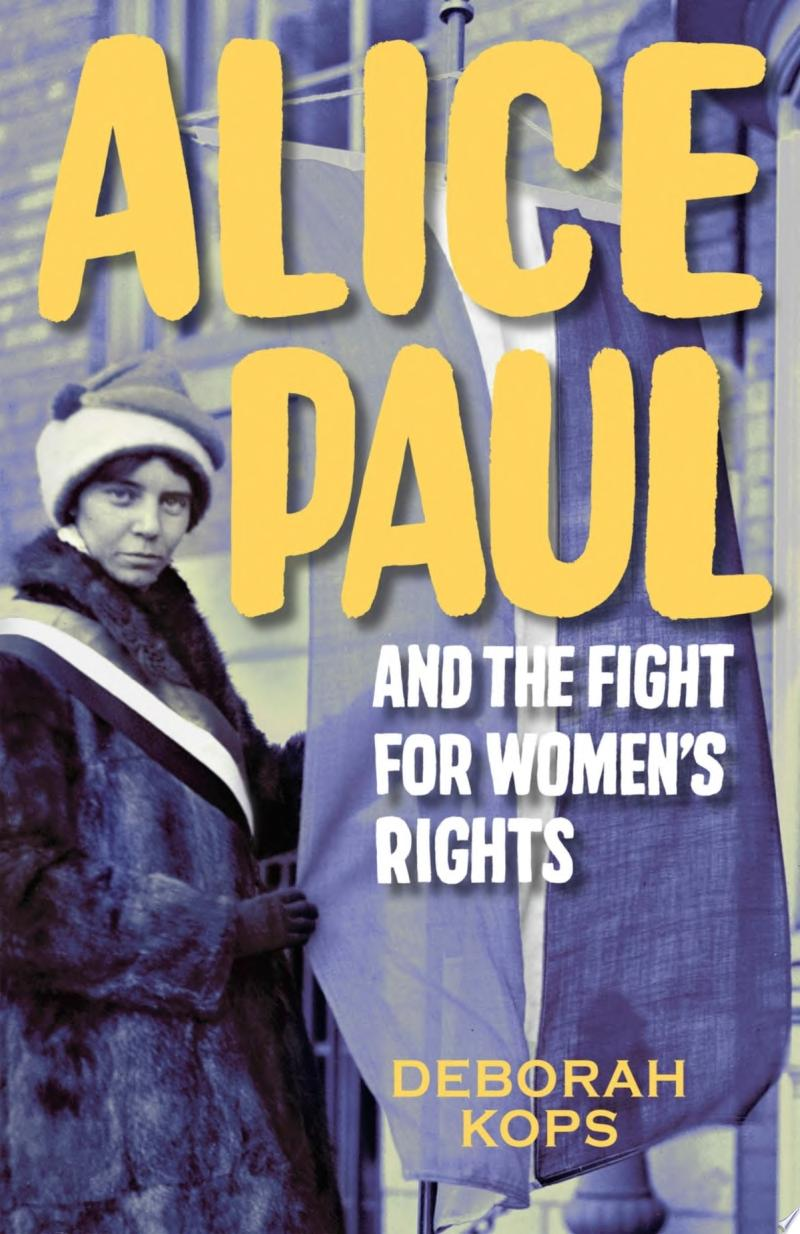 "Image for ""Alice Paul and the Fight for Women's Rights"""