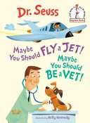 "Image for ""Maybe You Should Fly a Jet! Maybe You Should Be a Vet!"""